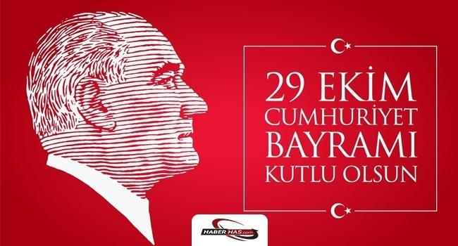 '29 Ekim Cumhuriyet Bayramı' kutlama mesajları