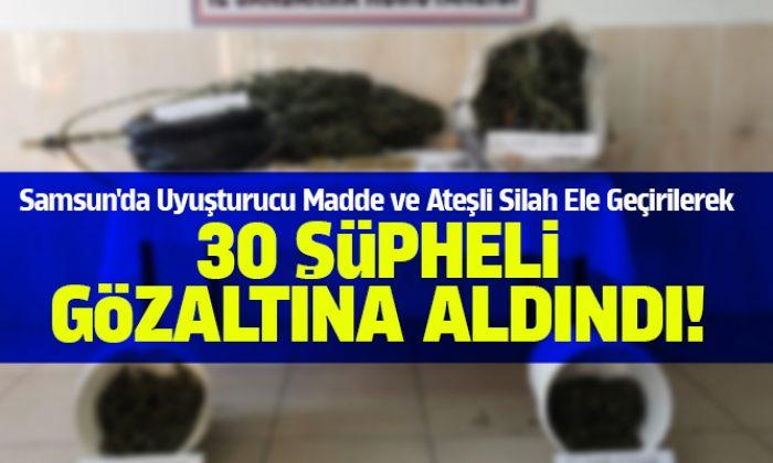 Samsun'da  Uyuşturucu Operasyonu 30 gözaltı!