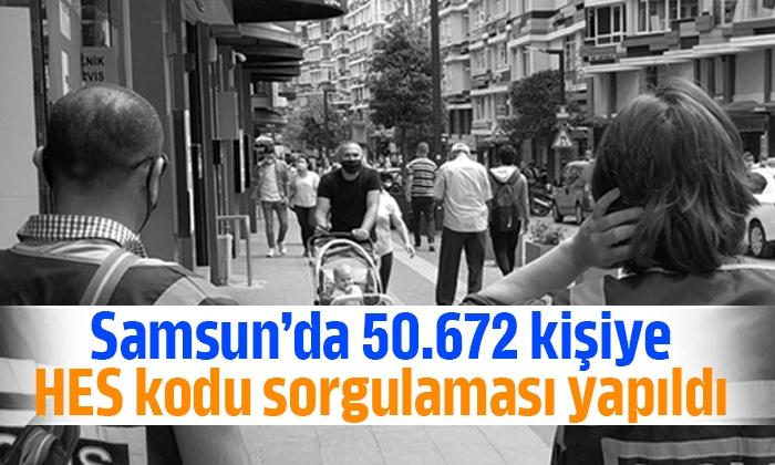 Samsun'da 50.672 kişiye HES kodu sorgulaması yapıldı