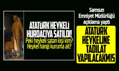 Atatürk heykeli tadilat yapılacakmış