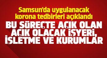 Samsun'da uygulanacak korona tedbirleri açıklandı