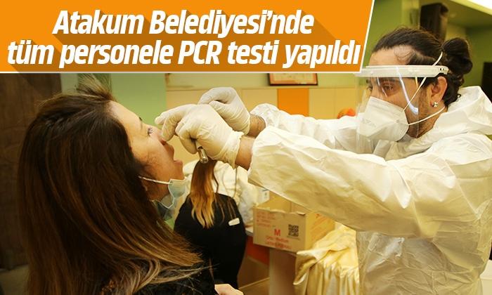 Atakum Belediyesi'nde tüm personele PCR testi