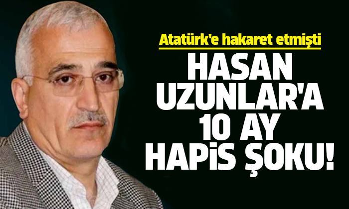 AK Parti'li meclis üyesi Hasan Uzunlar'a 10 ay hapis