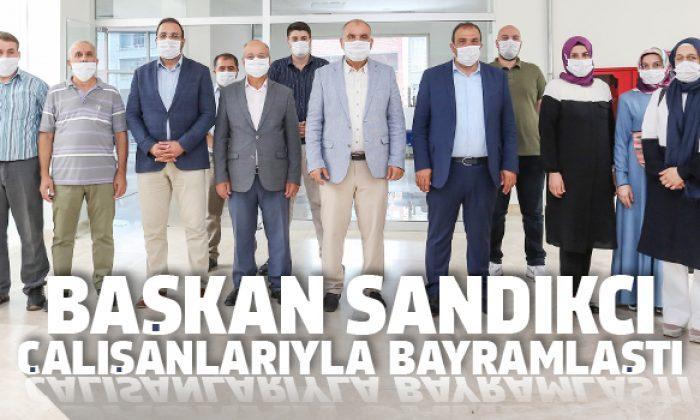 Başkan Sandıkçı Bayram öncesi çalışanlarıyla bayramlaştı