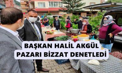 Başkan Halil Akgül Pazarı Bizzat Denetledi