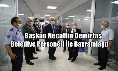 Başkan Necattin Demirtaş, Belediye Personeli İle Bayramlaştı