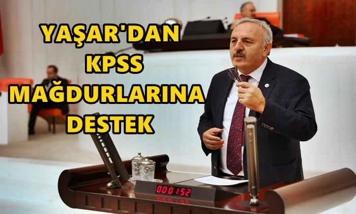 Bedri Yaşar KPSS Mağdurlarını Gündeme Taşıdı