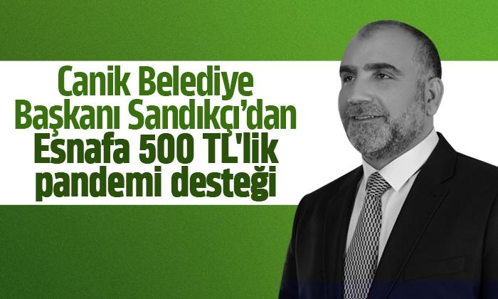 Sandıkçı'dan Esnafa 500 TL'lik pandemi desteği!