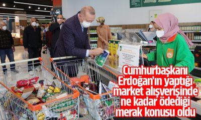 Cumhurbaşkanı Erdoğan market alışverişine kaç lira ödedi?