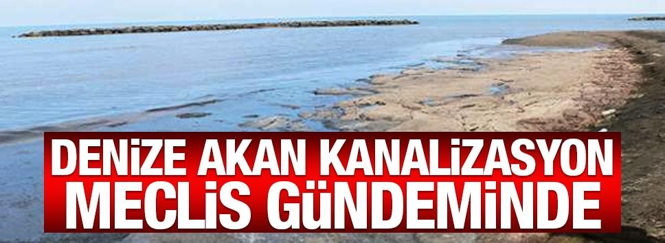 Denize akan 'Kanalizasyon' meclis gündeminde