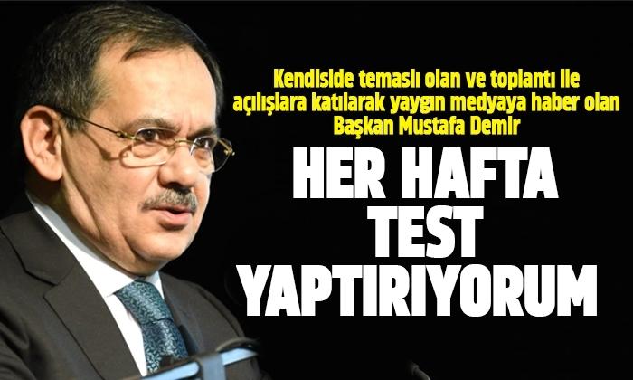 Mustafa Demir'den Şaşırtan Açıklama! Her Hafta Test Yaptırıyorum