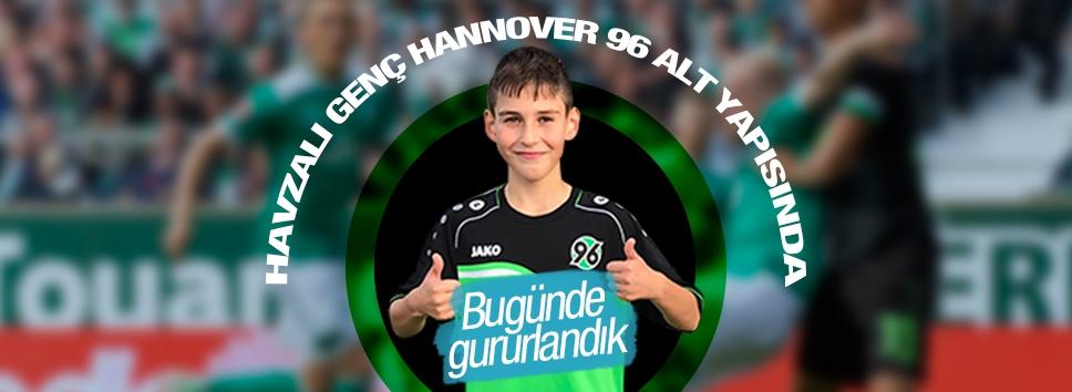 Havza'lı Genç Hannover 96 Alt Yapısında