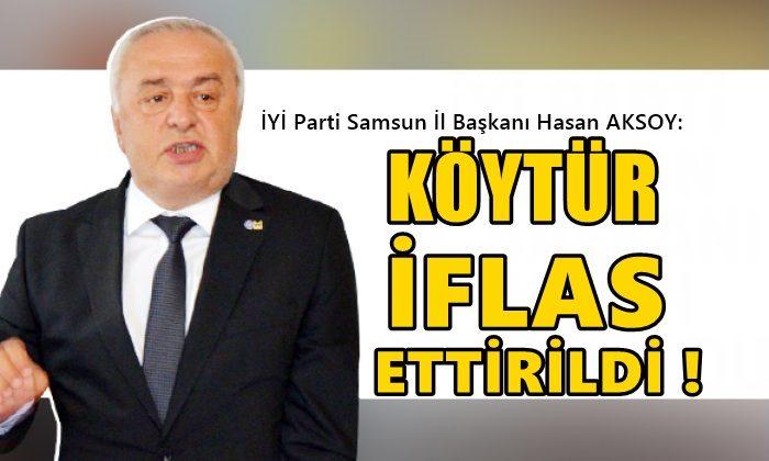 Hasan Aksoy: Köytür İflas Ettirildi