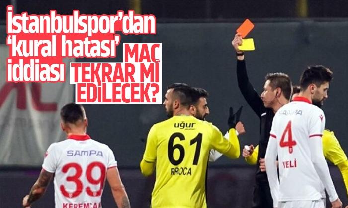İstanbulspor, Samsunspor maçı tekrar mı edilecek?