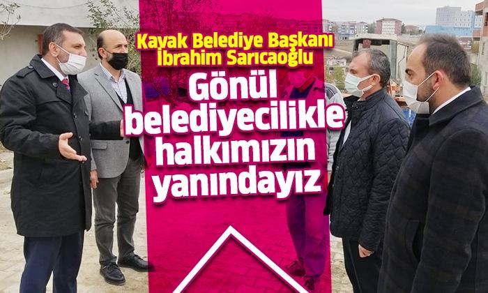 Sarıcaoğlu: Gönül belediyecilikle halkımızın yanındayız