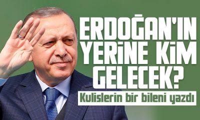 İşte Erdoğan'ın yerine düşünülen isim