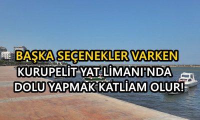 Limana Dolgu Yapmak, Kurupelit Katliamını Katmerler!