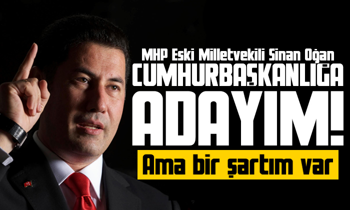 MHP Eski Milletvekili Sinan Oğan Cumhurbaşkanlığına aday olacağını açıkladı