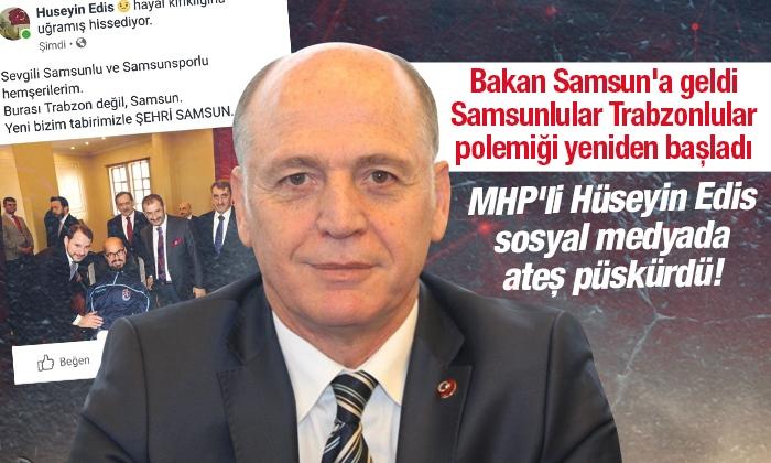 Bakan Samsun'a geldi Samsunlular Trabzonlular polemiği yeniden başladı