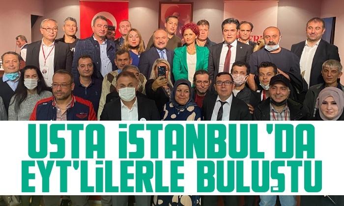 Usta EYT'lilerle İstanbul'da buluştu