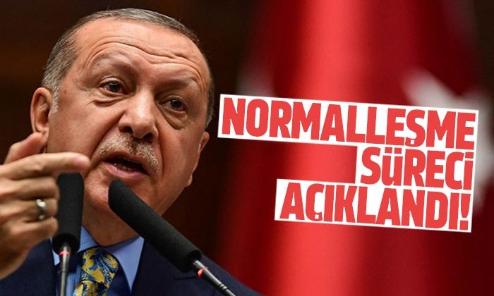 Erdoğan normalleşme sürecini açıkladı