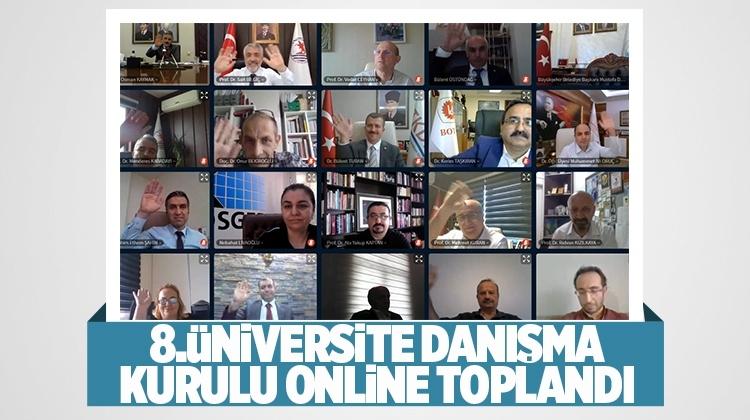 Üniversite Danışma Kurulu Online Toplandı