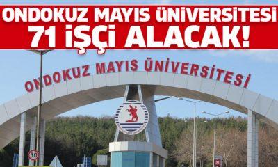 Ondokuz Mayıs Üniversitesi 71 işçi alacak