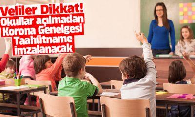 Veliler Okullar açılmadan Korona Genelgesi Taahhütname imzalayacak