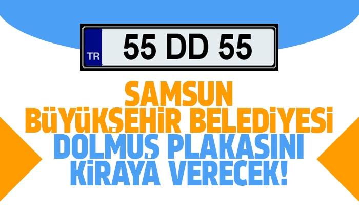 Samsun Büyükşehir Belediyesi Dolmuş Plakası Kiraya Verecek!