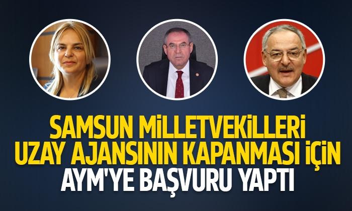 Samsun Milletvekilleri Uzay Ajansının Kapanması için AYM'ye başvurdular