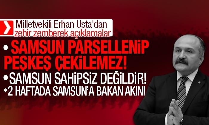 Usta: 2 haftada Samsun'a Bakan akını