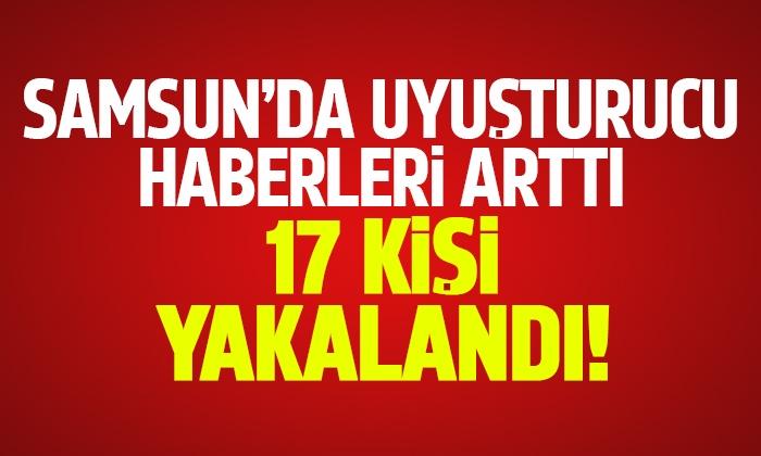 Samsun'da aranan 17 kişi yakalandı