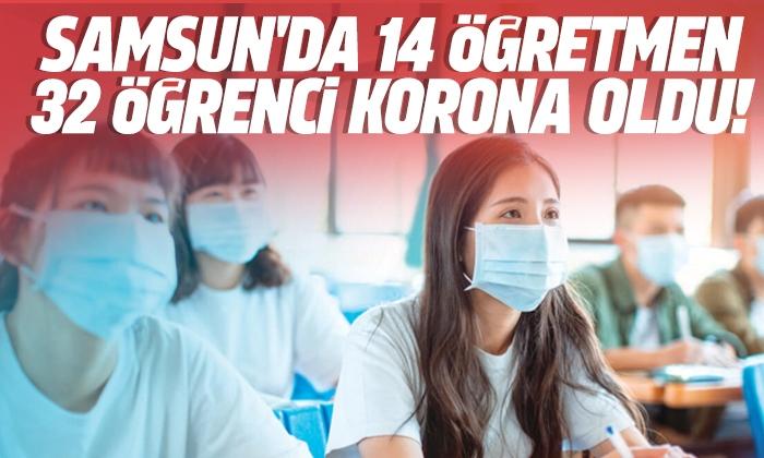 Samsun'da 14 öğretmen 34 öğrenci korona oldu