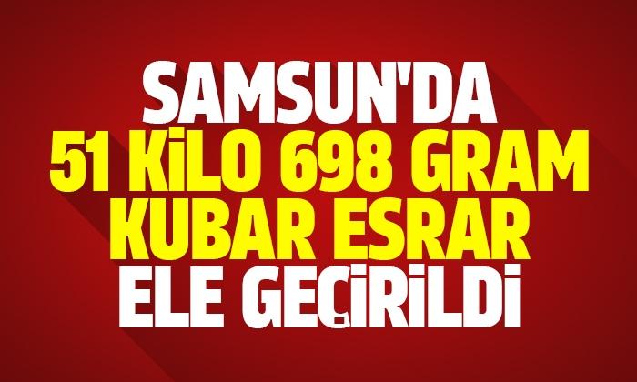 Samsun'da 51 Kilo 698 gram kubar esrar ele geçirildi