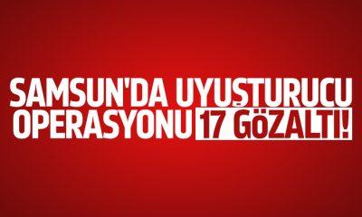 Samsun'da uyuşturucu operasyonu 17 gözaltı!