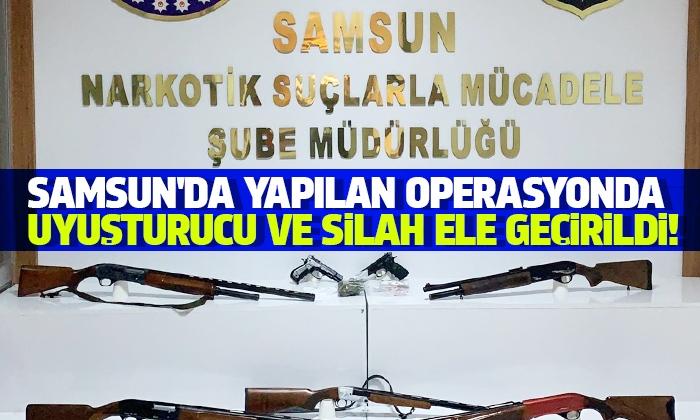 Samsun'da yapılan operasyonda uyuşturucu ve silah ele geçirildi