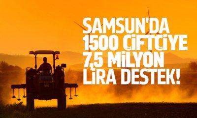 Samsun'da 1500 çiftçiye 7,5 milyon liralık destek
