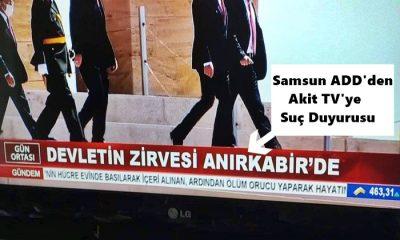 Samsun ADD'den Akit TV'ye Suç Duyurusu