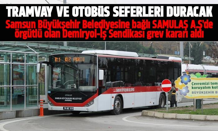 Samsun'da tramvay seferleri duracak