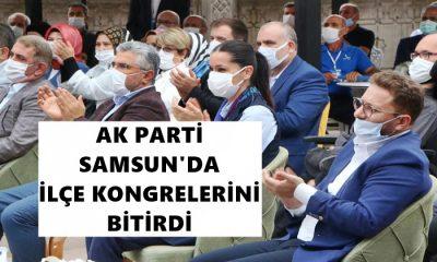 Samsun'da AK Parti'de İlçe Kongrelerini Bitirdi