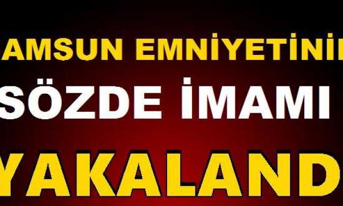 Samsun'da FETÖ'nün 'emniyet imamı' gözaltına alındı