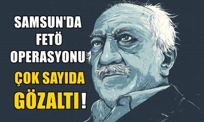 Samsun'da Fetö Operasyonu Çok Sayıda Gözaltı!