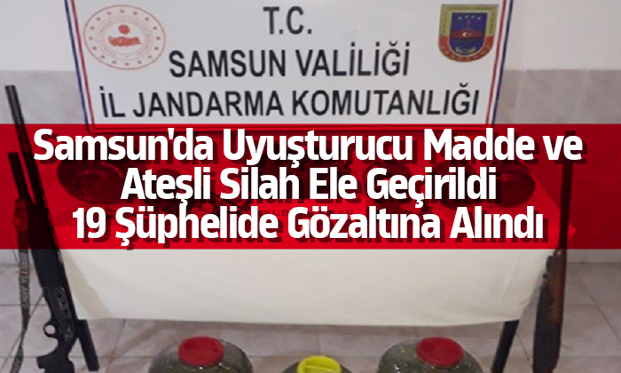 Samsun'da 19 şüpheli gözaltına alındı