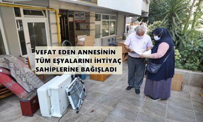 Samsun'da Vefat Eden Annesinin Tüm Eşyalarını İhtiyaç Sahiplerine Bağışladı