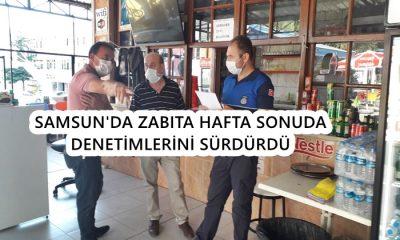 Samsun'da Zabıtadan Hafta Sonu Sıkı Denetim