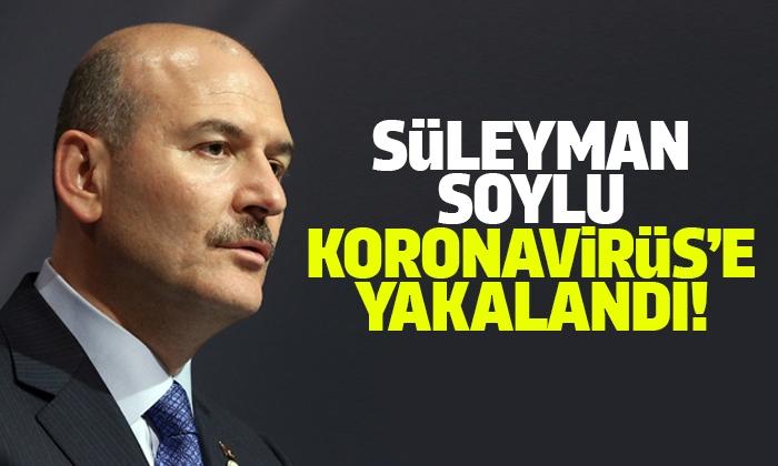 Süleyman Soylu Koronavirüse Yakalandı