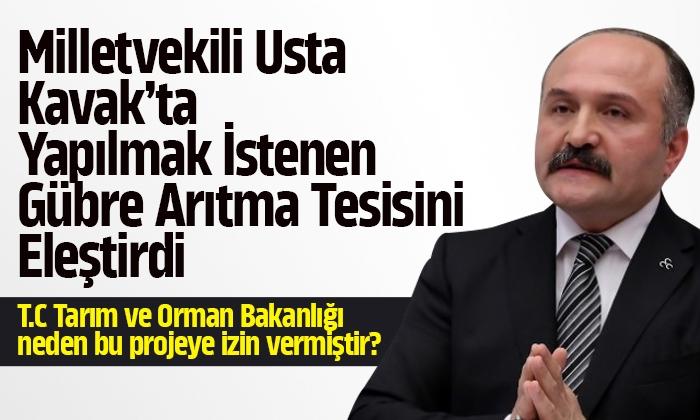 Usta Kavak'ta yapılmak istenen gübre arıtma tesisini eleştirdi