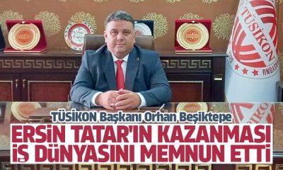 Beşiktepe: Ersin Tatar'ın kazanması, iş dünyasını memnun etti