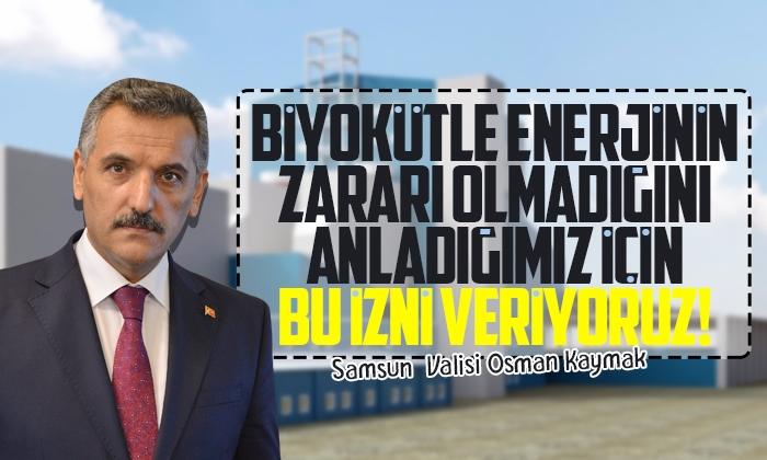 Vali Osman Kaymak: Biyokütle Enerji Santralinin yararı var