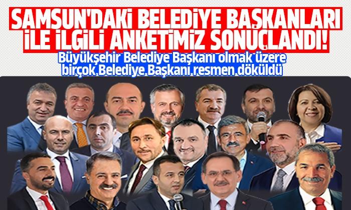 Samsun Büyükşehir ve ilçe belediye başkanları anketi sonuçlandı